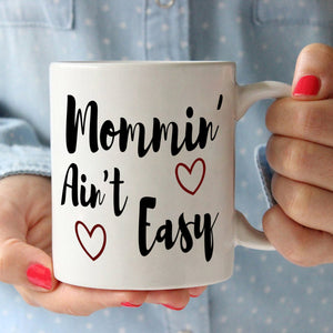 First Mom Mothers Day Gifts Mug Mommin Ain't Easy Coffee Cup, Printed on Both Sides! - Stir Crazy Gifts