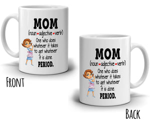 Mom Gift Mug Meaning Noun Adjective Verb Coffee Mug, Printed on Both Sides! - Stir Crazy Gifts