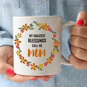 Inspirational Mothers Day and Birthday Gifts My Greatest Blessings Call Me Mom, Printed on Both Sides! - Stir Crazy Gifts