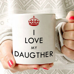 Mothers Gifts Mug for Daughters Coffee Cup I Love My Daughter, Printed on Both Sides! - Stir Crazy Gifts