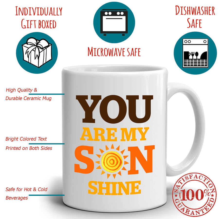 Funny Moms Gifts Mug for Sons You Are My Son Shines Coffee Cup, Printed on Both Sides!
