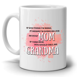 Funny Mom and Grandma Coffee Gifts Mug Present for Mothers Day, Printed on Both Sides! - Stir Crazy Gifts