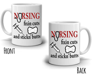 Funny Registered RN Nurse Gifts Coffee Mug Nursing Fixin Cuts And Stickn Butts, Printed on Both Sides!