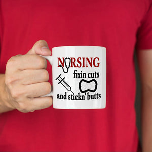 Funny Registered RN Nurse Gifts Coffee Mug Nursing Fixin Cuts And Stickn Butts, Printed on Both Sides! - Stir Crazy Gifts
