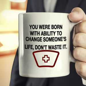 Inspirational Doctors And Nurse Gifts Quotes Coffee Mug, Printed on Both Sides! - Stir Crazy Gifts