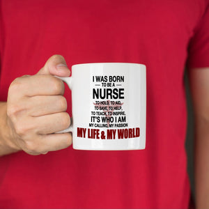 I Was Born To Be A Nurse Nursing Gifts for Nurses Coffee Mug, Printed on Both Sides! - Stir Crazy Gifts