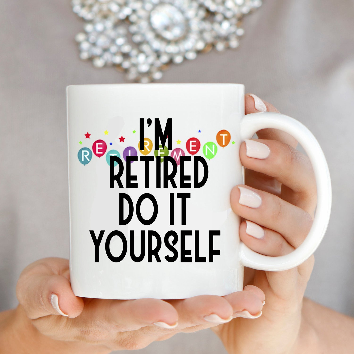 Humorous retirement gag party supplies gifts mug for men and women i humorous retirement gag party supplies gifts mug for men and women im retired do it yourself coffee cup printed on both sides solutioingenieria