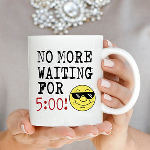 Funny Retirement Gifts for Retired Men and Women Mug No More Waiting Coffee Cup, Printed on Both Sides! - Stir Crazy Gifts