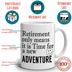 Inspirational Party Decoration Supplies Retirement Gift Mug for Men and Women Time for New Adventure, Printed on Both Sides! - Stir Crazy Gifts