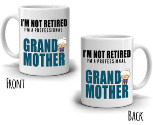Funny Retirement Gifts for Teachers Retired Grand Mother Grandma Coffee Mug, Printed on Both Sides!