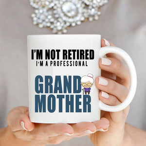 Funny Retirement Gifts for Teachers Retired Grand Mother Grandma Coffee Mug, Printed on Both Sides! - Stir Crazy Gifts