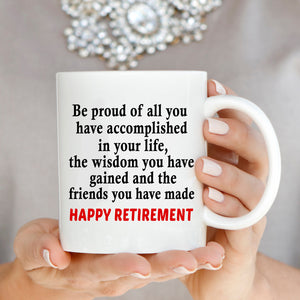 Inspirational Happy Retirement Gift for Retired Teacher Coffee Mug, Printed on Both Sides!