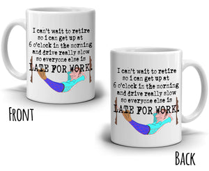 Humorous Retiree Gag Gifts for Men Perfect Retirement Gift Mug for Coworkers Coffee Cup, Printed on Both Sides! - Stir Crazy Gifts