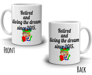 Personalized! Retirement Date Gift Mug Retired Since 2017 Coffee Cup, Printed on Both Sides!