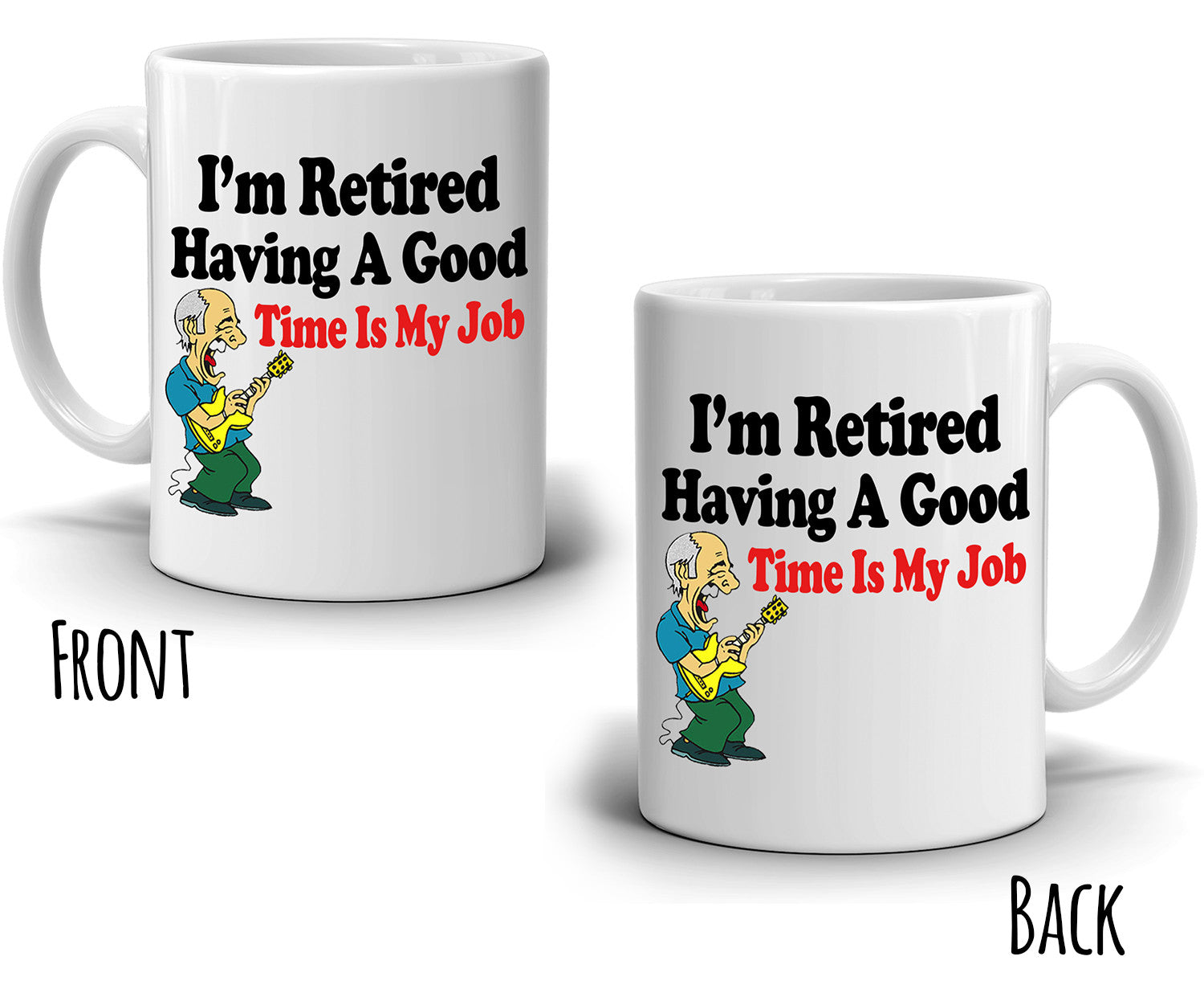Funny Retirement Gag Gifts Mug for Retirees I'm Retired Having a Good Time is