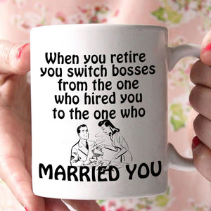 Funny Retirement Gifts Mug Perfect for Retiree Married Couples Men and Women, Printed on Both Sides! - Stir Crazy Gifts