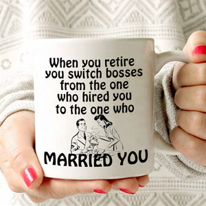 Funny Retirement Gifts Mug Perfect for Retiree Married Couples Men and Women, Printed on Both Sides!