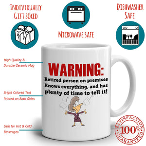 Funny Retirees Gift Retirement Mug Warning Retired Person On Premises Coffee Cup, Printed on Both Sides!