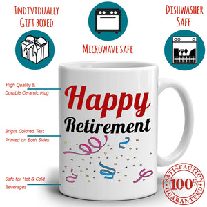 Happy Retirement Gifts Mug Retirees Retired Men and Women Coffee Cup, Printed on Both Sides!