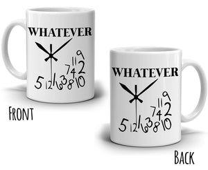 Funny Retirement Whatever Clock Coffee Mug Retired Gifts for Retirees Men, Printed on Both Sides! - Stir Crazy Gifts