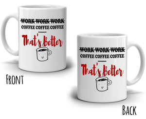 Funny Retirement Gag Gifts Mug for Retired Coworkers Boss and Retiree Men Coffee That's Better, Printed on Both Sides! - Stir Crazy Gifts