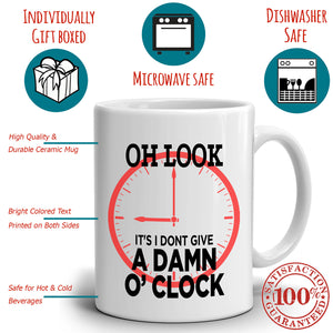 Funny Retired Gag Retirement Gifts Mug for Retirees Oh Look It's I Don't Give a Damn O'Clock, Printed on Both Sides! - Stir Crazy Gifts
