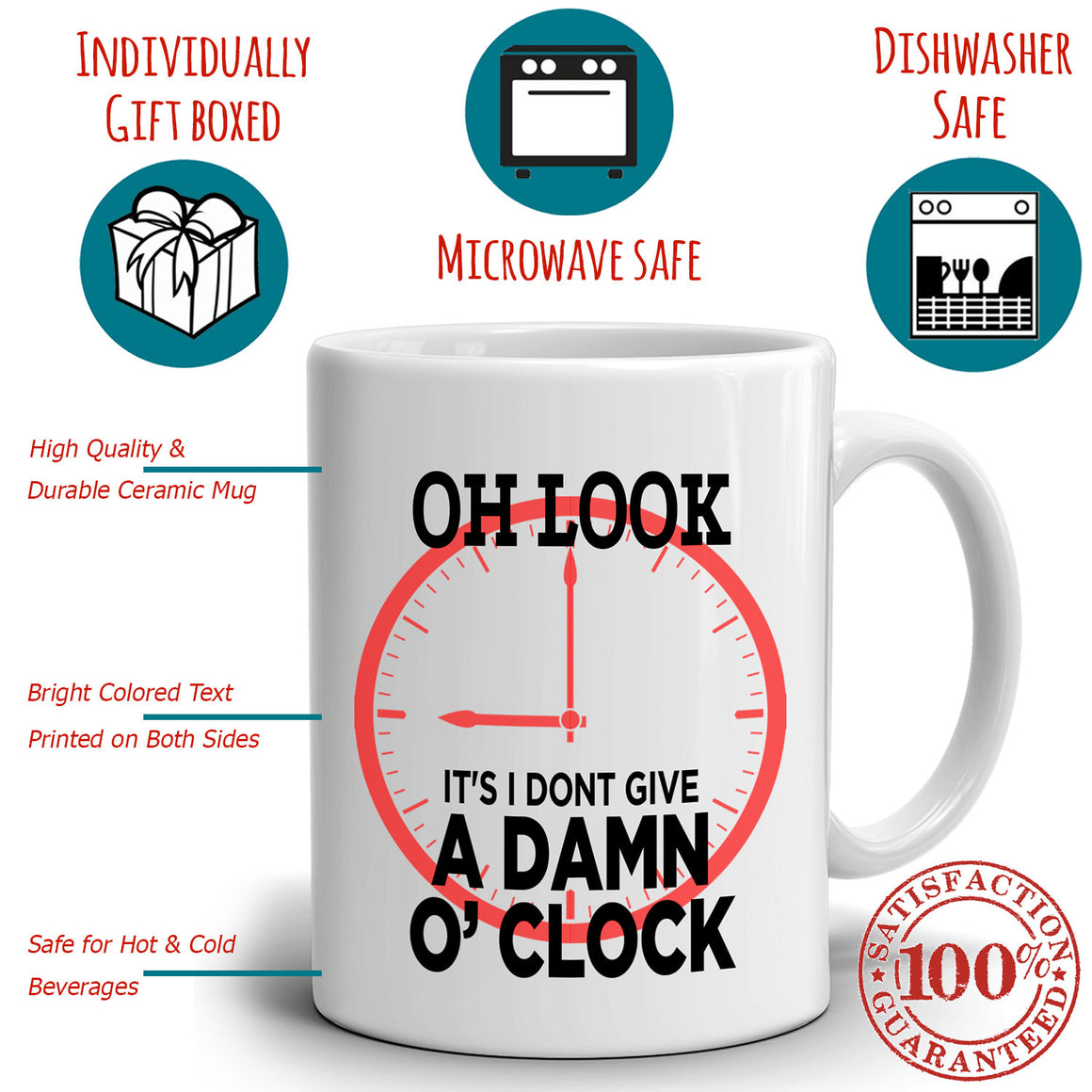 Funny Retired Gag Retirement Gifts Mug for Retirees Oh Look It's I Don't Give a Damn O'Clock, Printed on Both Sides!