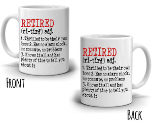 Funny Retired Meaning Mug Retirement Gifts for Retirees Coffee Cup, Printed on Both Sides! - Stir Crazy Gifts