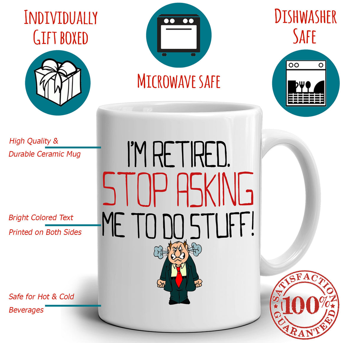 Retirement Gag Gifts Mug I'm Retired Stop Asking Me To Do Stuff Coffee Cup, Printed on Both Sides!