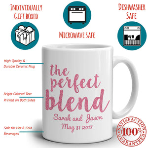 Personalized!! Couples Wedding Gift The Mug Perfect Blend Coffee Cup, Printed on Both Sides!