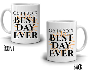 Personalized! Date of Marriage Wedding Couples Gifts Best Day Ever Coffee Mug, Printed Both Side!