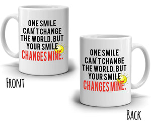 One Smile Can't Change The World, But Your Smile Changes Mine - Couple's Coffee Mug
