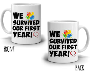We Survived Our First Year! - Couple's Coffee Mug