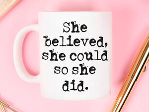 She Believed She Could So She Did Graduation Gift for Her Mug, Unique Students Grad Gifts for Women, Printed on Both Sides!