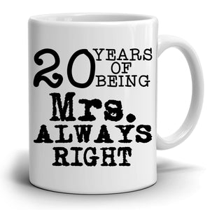 Personalized Number of Years, Mr. and Mrs. Right, Set of two Coffee Mugs, Printed on Both Sides! 2-Sets - Stir Crazy Gifts