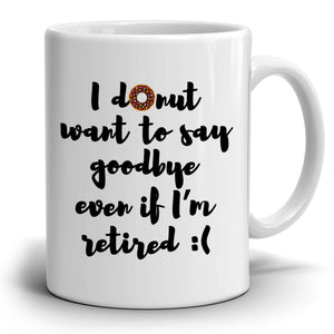 Funny Humorous Gifts Coffee Mug for Retired Coworkers, Perfect Retirement Gift Ideas for Boss, Printed on Both Sides! - Stir Crazy Gifts
