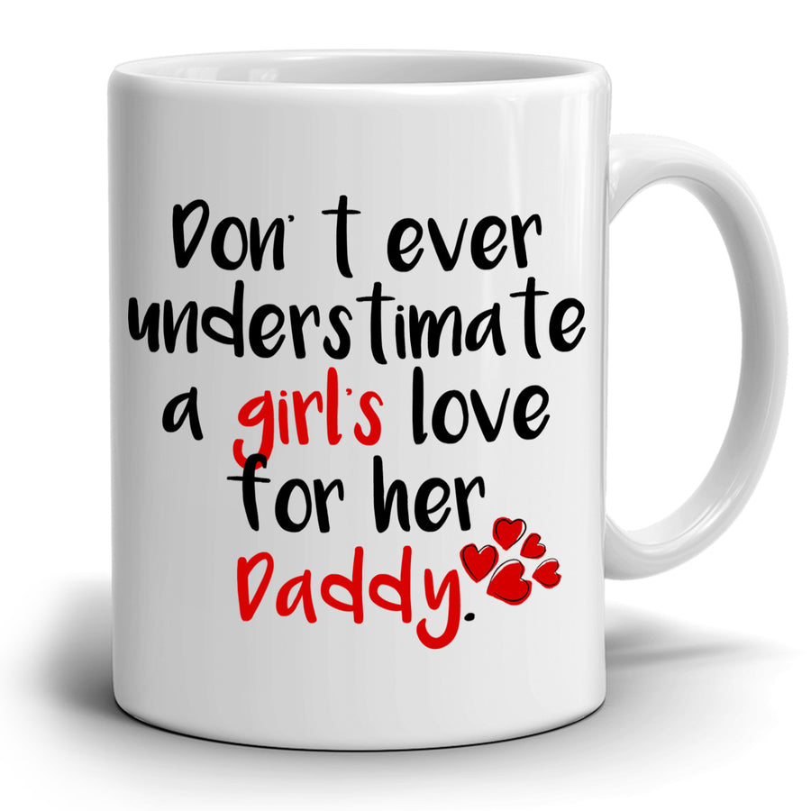 Fathers Day Gifts From Daughter to Daddy Dad and Papa Coffee Mug, Printed on Both Sides!