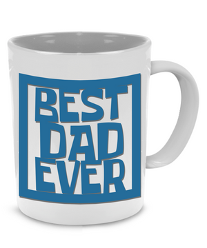 Best Dad Ever - Father Gift Mug - Stir Crazy Gifts