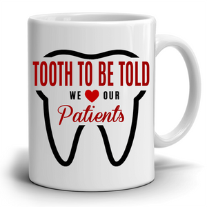 Fun Dentist Office Coffee Mug - A Cool Unique Gift for Anyone in the Dental Profession, 100% Microwave and Diswasher Safe