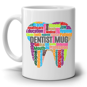 A Cool and Fun Dentist Coffee Mug, Printed on Both Sides! - Stir Crazy Gifts