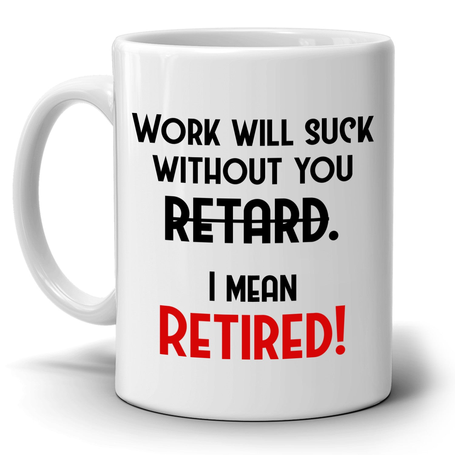 Funny Retirement Gag Gifts for Boss Coworkers Man and Women, Best Humor Coffee Mug,