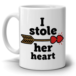 I Stole Her Heart, I Stole His Last Name - Couple's Coffee Mug Set - Stir Crazy Gifts