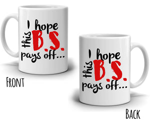 Funny PHD College Graduation Gifts for Her, Unique Law School Nurse Teacher Grad Gift Coffee Mug, Printed on Both Side!
