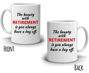 Inspirational Retirement Gift for Coworker, Perfect Gag Party Supplies Coffee Mug, Printed on Both Sides!