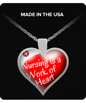 Nursing is a Work of Heart, Cap - Nurse Gift Necklace - Stir Crazy Gifts