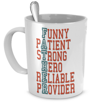 Funny Patient Strong Hero Reliable Provider - Fathers Gift Mug - Stir Crazy Gifts