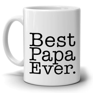 Personalized! Best Papa Ever Coffee Mug, Printed on Both Sides! - Stir Crazy Gifts