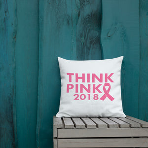 Think Pink 2018 Premium Pillow 18x18