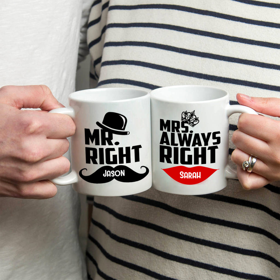 Personalized! Mr Right and Mrs Always Right Coffee Mug Set