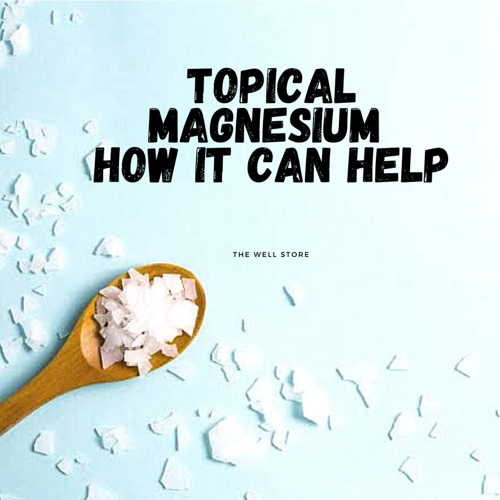 What You Need To Know - Topical Magnesium How It Can Benefit Your Body